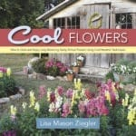 *Book, Cool Flowers by Lisa Mason Ziegler